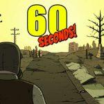 A 60 Seconds! Atomic Adventure