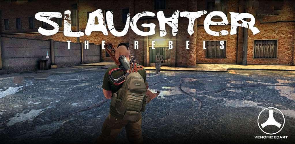 دانلود Slaughter 3: The Rebels 1.4 بازی اکشن کشتار 3 و شورشیان اندروید + مود + دیتا